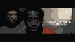 Paperboy Da Swift Kid - Nightmares