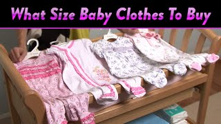 What Size Baby Clothes To Buy | CloudMom