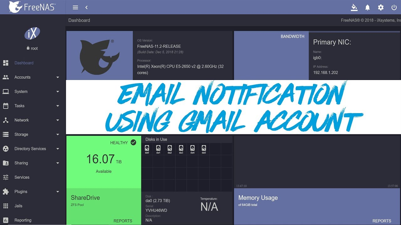 FreeNAS 11 2 - How to Setup Email Notification using Gmail Account