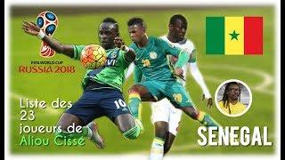 Sénégal: Liste des 23 joueurs de Aliou Cissé pour la coupe du monde Russie 2018
