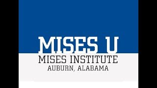 Mises Institute Faculty Panel on Theory, Part 2