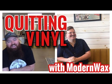 Quitting Vinyl with ModernWax! His Retirement From Records and WHY!