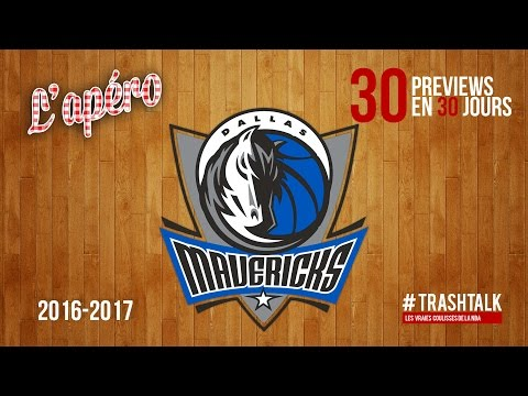 Apéro TrashTalk - Preview saison 2016/17 : Dallas Mavericks