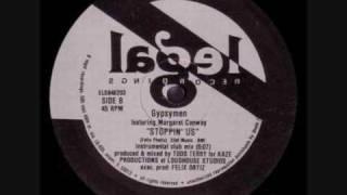 Gypsymen - Stoppin Us