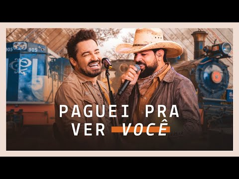 Fernando & Sorocaba – Paguei Pra Ver Você