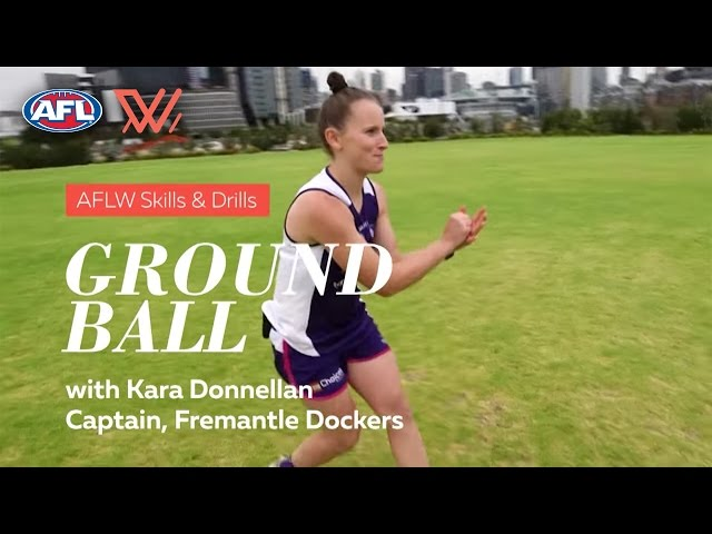 AFLW Skills & Drills | Groundballs with Kara Donnellan