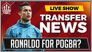 POGBA RONALDO Transfer Latest! MAN UTD Transfer News LIVE
