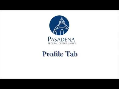 Pasadena FCU Online Banking Overview: Profile Tab