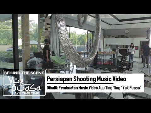 Persiapan Shooting Music Video | Dibalik Pembuatan Music Video Ayu Ting Ting