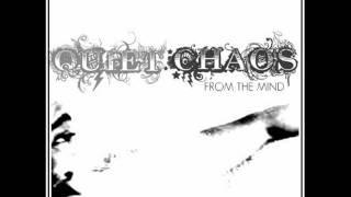 Quiet Chaos - WOO