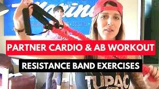 Fun Partner Workout : Cardio & Ab Resistance Band Exercise Ideas for Boot Camps