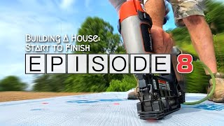 Building A House Start To Finish | Episode 8: The Roof!