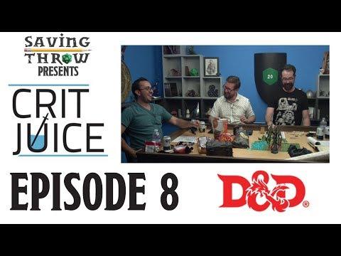 Crit Juice - Episode 8
