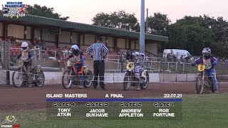 A Final : Island Masters Round 1 : 'Wightlink' Warriors Shale Track Racing Club : 22/07/2021