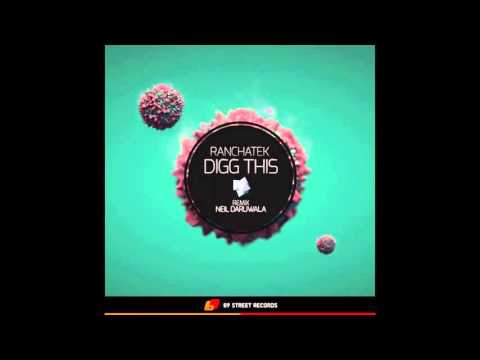 RanchaTek - Digg This (Original mix) [69 Street Records]