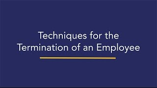 Techniques for the Termination of an Employee in BC - Josephson Litigation Counsel