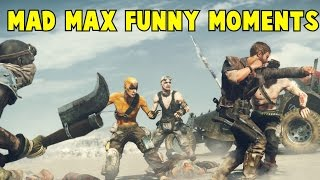Mad Max Funny Moments