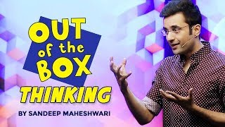 Out of the Box Thinking By Sandeep Maheshwari I Hindi