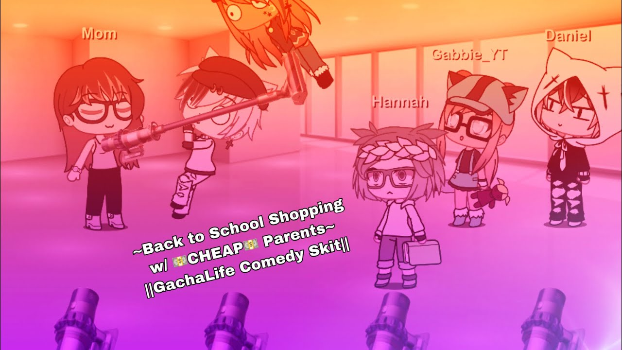 Download ~Back-to-School Shopping with 💵CHEAP💵 Parents~ ||GachaLife||