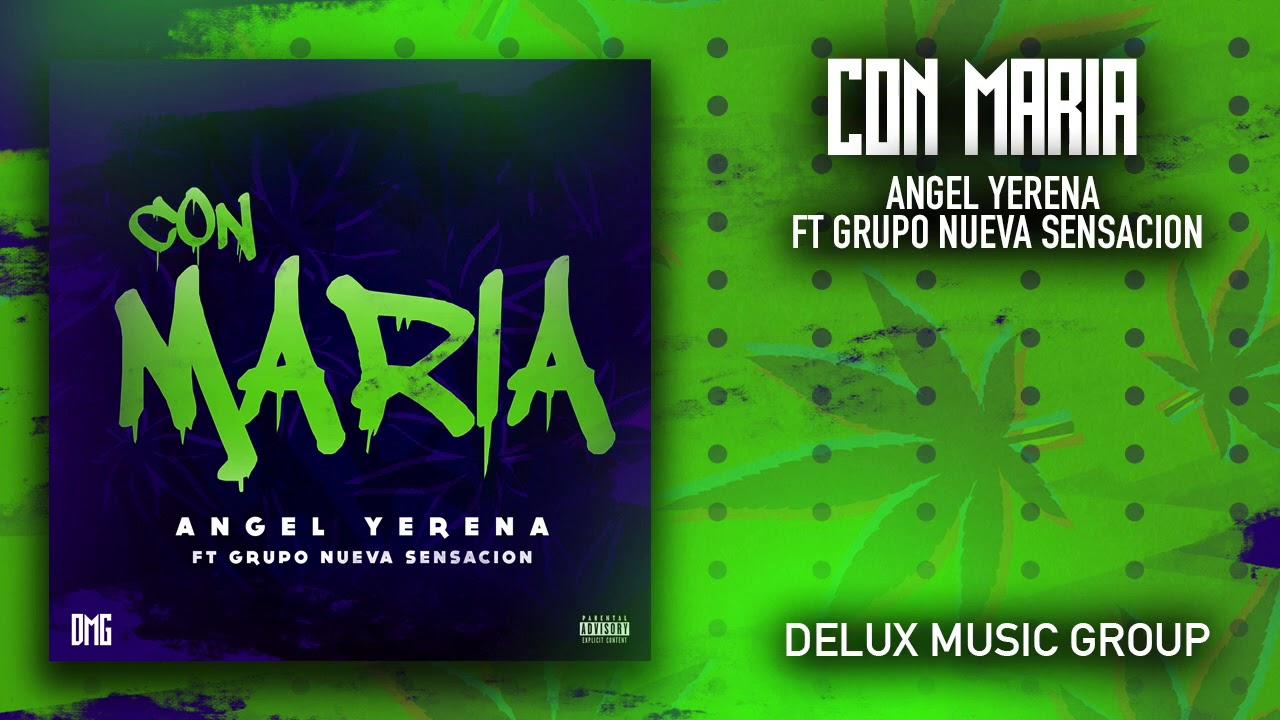 Con Maria - Angel Yerena Ft Grupo Nueva Sensación