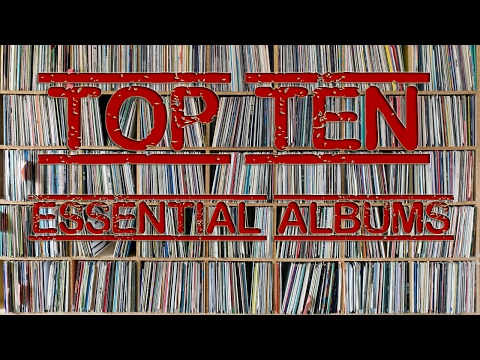 Top 10 Essential Vinyl Records To Own : Response to Channel 33 RPM