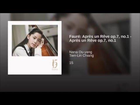 Fauré: Après un Rêve op7, no1  Après un Rêve op7, no1