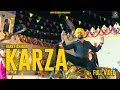 Harry Dhanoa - Karza (Full Video) | Latest Punjabi Songs 2018 | Mp4 Records