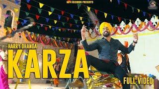 Harry Dhanoa - Karza (Full Video) | Latest Punjabi Songs 2018 | Mp4 Records
