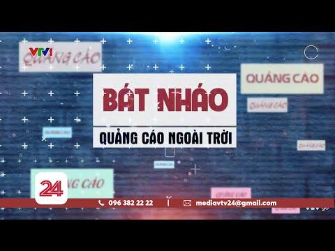 Tiêu điểm: Bát nháo quảng cáo ngoài trời   VTV24