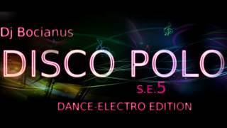 DISCO POLO S.E.5 by Dj Bocianus | DANCE-ELECTRO | November 2013