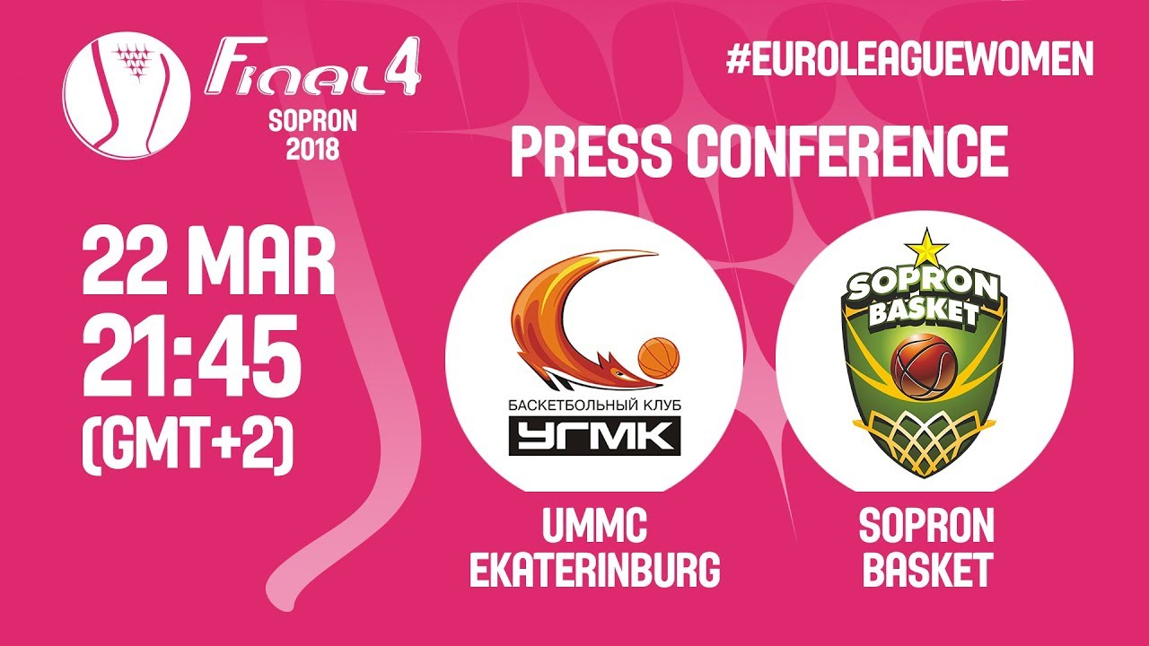 Press Conference - Final - UMMC Ekaterinburg v Sopron Basket