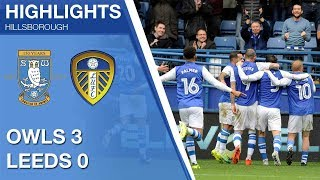 Sheffield Wednesday 3 Leeds United 0 | Extended highlights | 2017/18