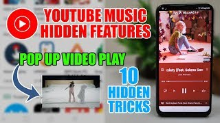 YT Music App, Use It Free, Hidden Tips, Video In Background, Video in Pop Up