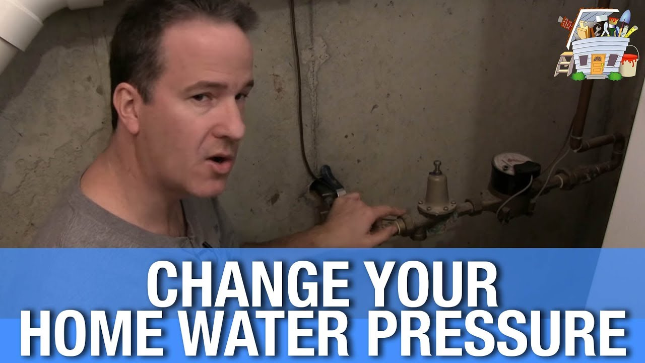 how to change your house water pressure - youtube