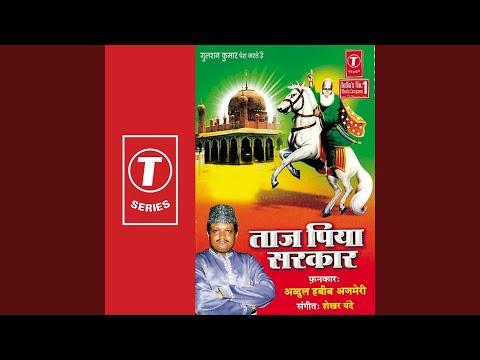Mere Taj Piya Sarkar