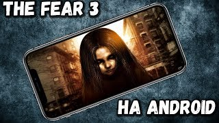 THE FEAR 3 НА АНДРОИД - ОБСЕРАЕМСЯ ВМЕСТЕ С ПОДПИСЧИКАМИ - СТРИМ - PHONE PLANET