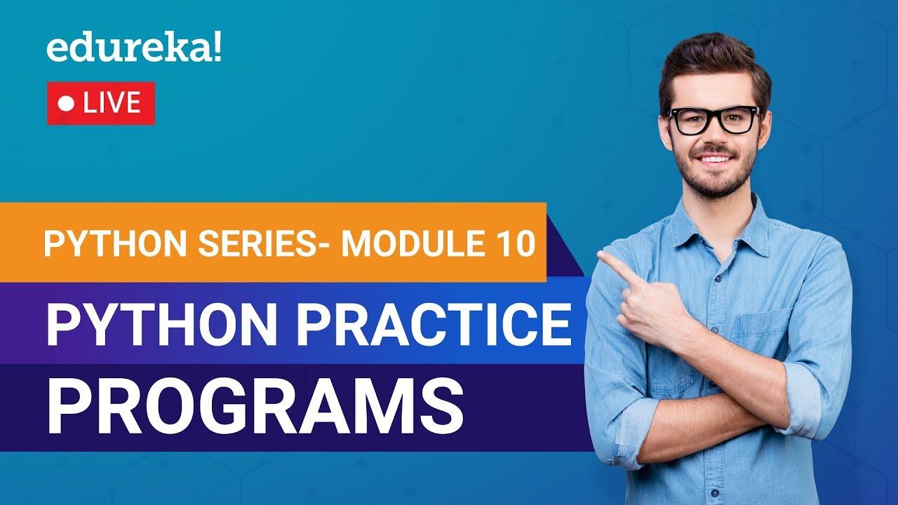 Learn Python Module 10 - Python Practice Programs   Python Crash Course