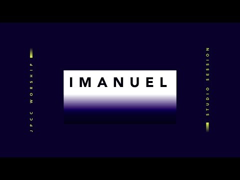 Imanuel (Official Lyric Video) - JPCC Worship