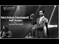 Meri Kahani Unplugged Atif Aslam Your Voice, Their World An Initiative By OMRON