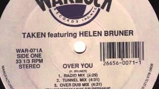 Taken feat. Helen Bruner - Over You (Over Dub Mix)