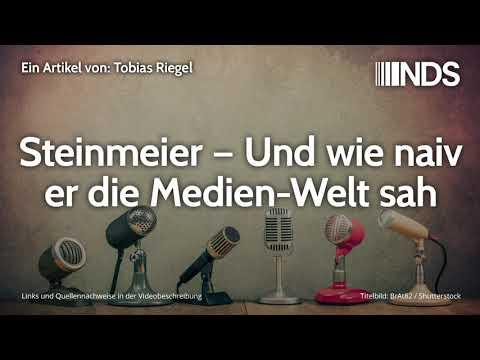 Steinmeier – Und wie naiv er die Medien-Welt sah | Tobias Riegel | NachDenkSeiten-Podcast