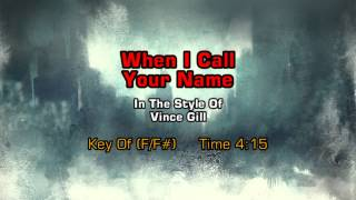 Vince Gill - When I Call Your Name (Backing Track)