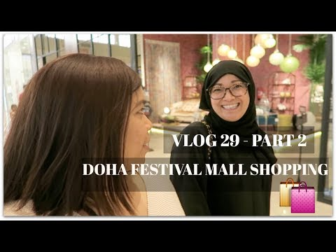 DOHA FESTIVAL MALL SHOPPING