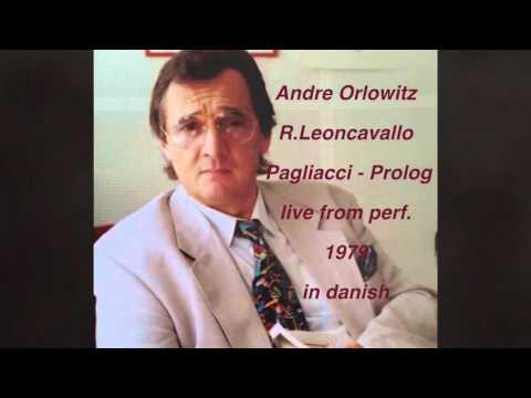 Andre Orlowitz  R.Leoncavallo // Pagliacci - Prolog  live from perf.   1979  in danish