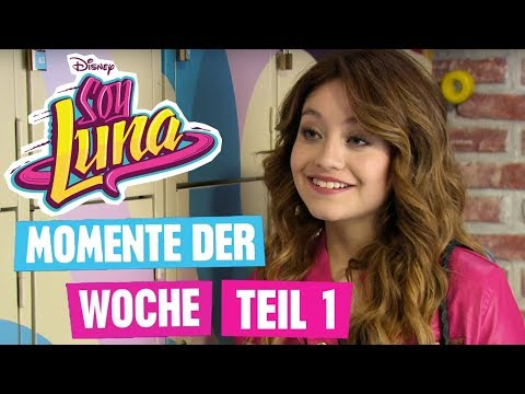 SOY LUNA - Staffel 3: Momente der Woche Teil 1  Disney Channel