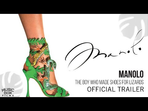 MANOLO: THE BOY WHO MADE SHOES FOR LIZARDS - Official Trailer