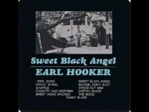 Earl Hooker - Sweet Black Angel [Full Album]