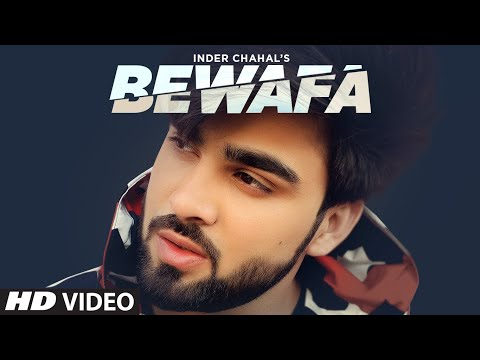 Bewafa Full Song Inder Chahal | Shiddat | Goldboy | Nirmaan | Latest Punjabi Songs 2020