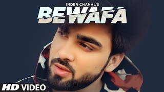 Bewafa (Full Song) Inder Chahal | Shiddat | Goldboy | Nirmaan | Latest Punjabi Songs 2020