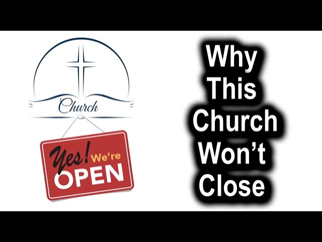 Why This Church Won't Close - 1 Timothy 3:14-16 – September 6th, 2020